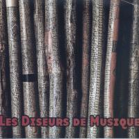 LES DISEURS DE MUSIQUE