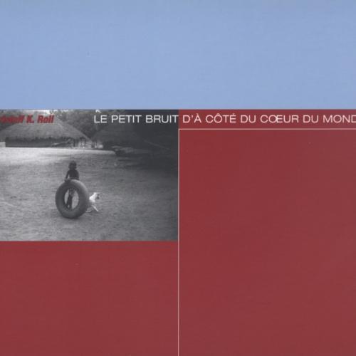 Le Petit Bruit D'À Côté Du Coeur Du Monde
